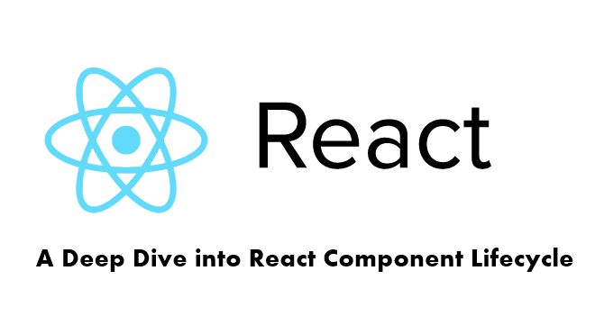 ReactJs Component Lifecycle Methods With Exmaples